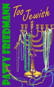 too-jewish-by-patty-friedmann