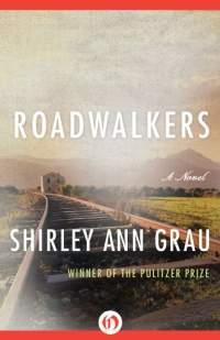 roadwalkers-by-shirley-ann-grau-2015-02-12