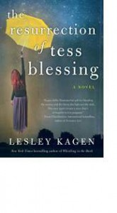 the-resurrection-of-tess-blessing-by-lesley-kagen