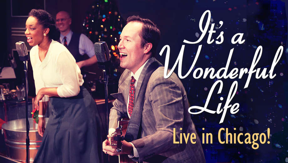 1478540980-Its-a-Wonderful-Life-Live-in-Chicago-tickets